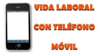 Obtención vida laboral desde un teléfono móvil