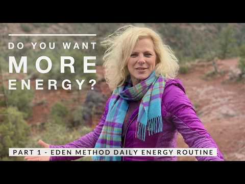 How the Eden Method Daily Energy Routine works