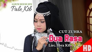 CUT ZUHRA - DUA RASA ( House Mix Pale Ktb Sep Tari - Tari ) HD Video Quality 2018.
