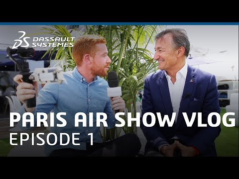 "Paris Air Show 2017 Vlog - Ep. 1 : ""Now Boarding for Innovation"" - Dassault Systèmes"