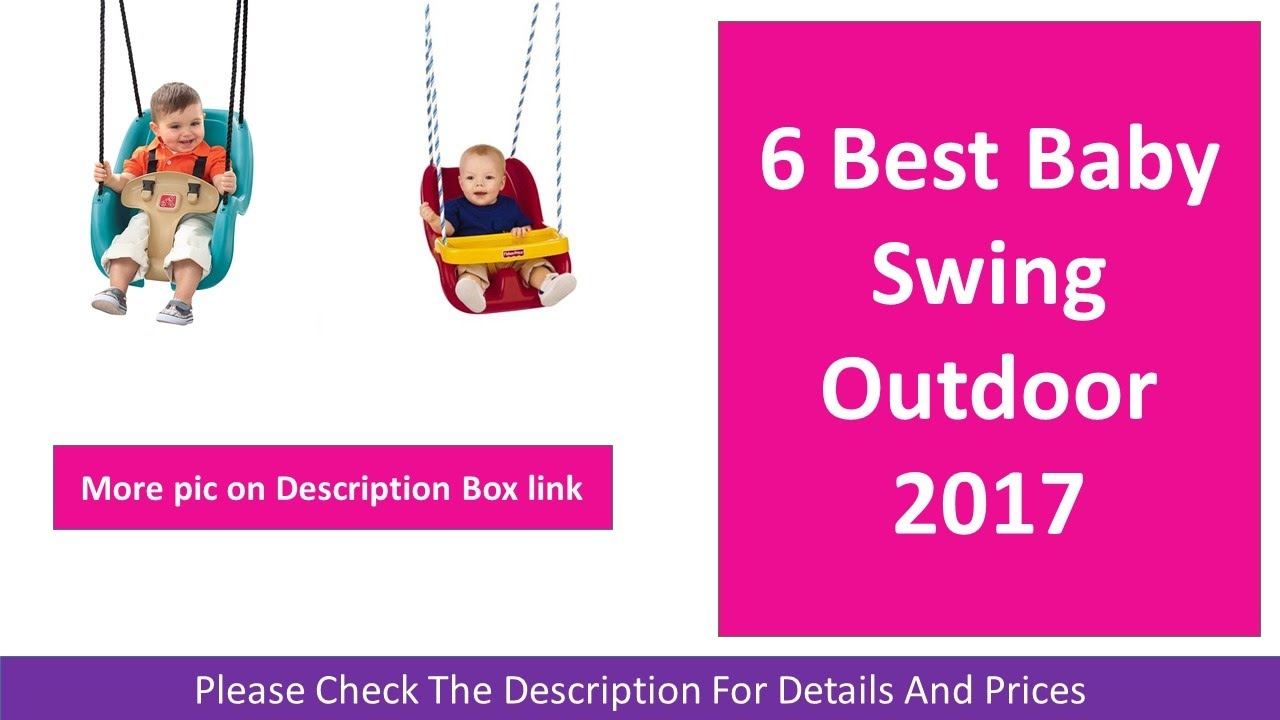 6 Best Baby Swing For Outdoor 2017 Secure Blue Pink And Red