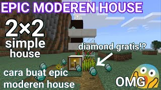 Cara buat 2×2 Epic modern house di minecraftPE simple