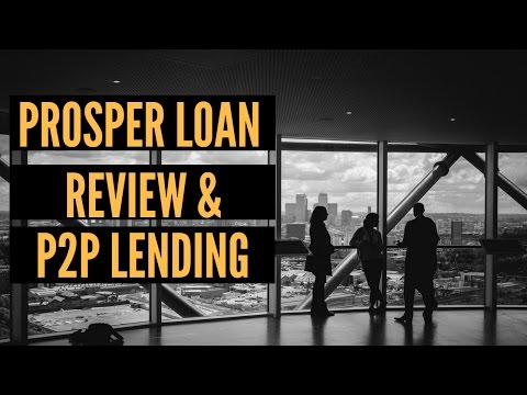 Prosper loans review: Peer to Peer lending done right?