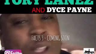 Oun-P ft: Tory Lanez & Dyce Payne ( Cake & Eat it ) FACTS3 COMING SOON