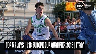 Top 5 Plays - FIBA U18 Europe Cup Qualifier 2018 - Italy
