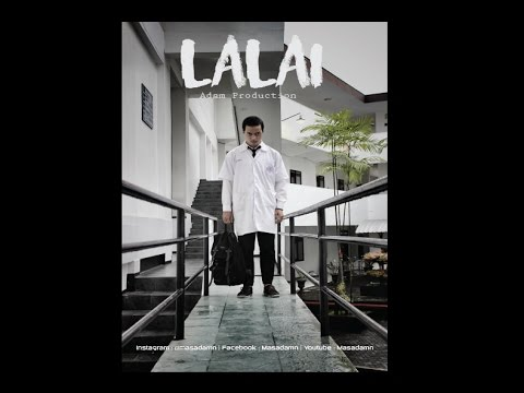 LALAI ( Short Movie ) Farmasi UMM
