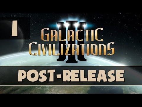 Galactic Civilizations III - Let's Play - Part 1 - Gameplay Introduction [Post-Release]