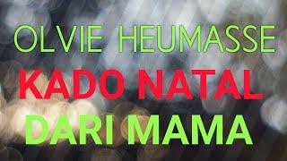 Olvie Heumasse Kado natal