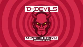 Download D-Devils - Dance With The Devils (The Games Are Open) MP3 song and Music Video