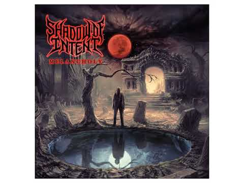 Shadow Of Intent - Melancholy (Full Album Preview) Mp3