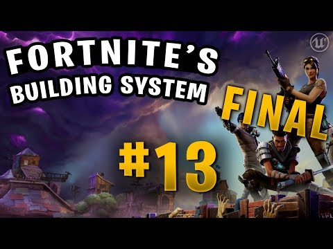 Fortnite's Building System [FREE DOWNLOAD LINK] : unrealengine