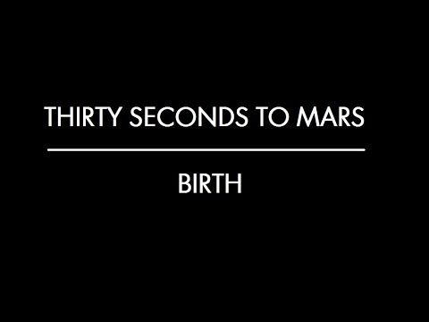 Birth - Thirty Seconds to Mars (Subtitulado al Español)