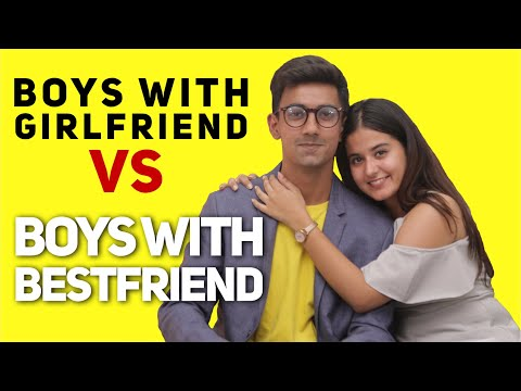 Guys with Girlfriend Vs Best Friend - Delhi Guys- ODF