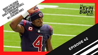 Ep 42: Deshaun Watson wants out