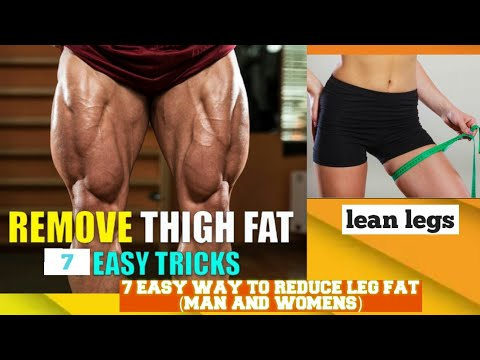 7 WAYS TO LOSE LEG FAT FAST AT HOME   MEN AND WOMEN   RE DUCE LEG FAT IN A WEEK
