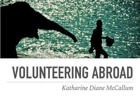 Volunteering Abroad Programs | Katharine Diane McCallum