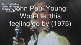 John Paul Young - Won´t Let This Feeling Go By (1975)
