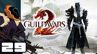 Let's Play Guild Wars 2 - PC Gameplay Part 29 - Zero Cohesion