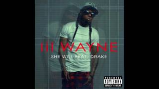 Lil Wayne - She Will (feat. Drake) CDQ download link 2011
