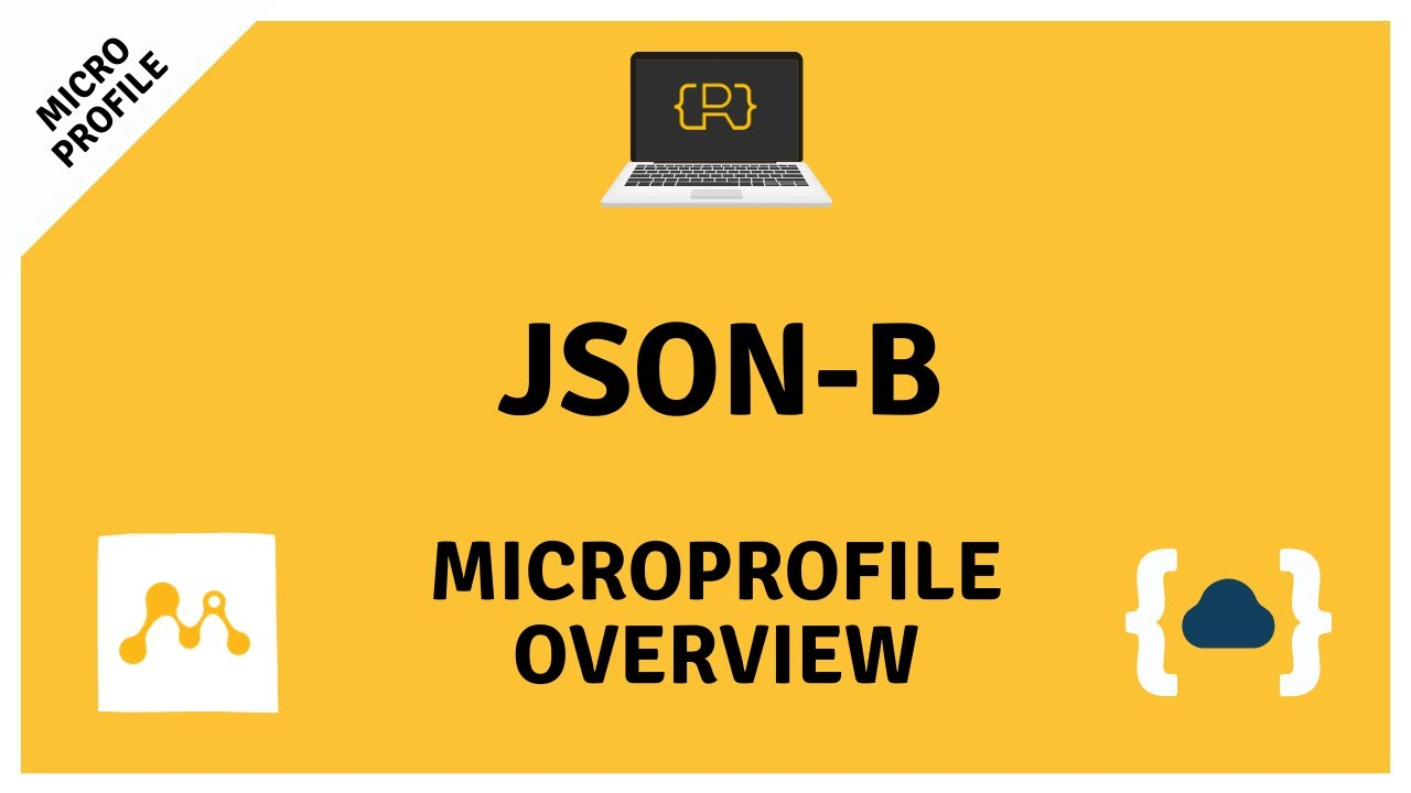 JSON-B (JSON Binding) - Getting Started with MicroProfile