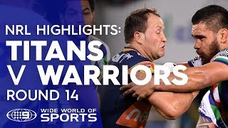 NRL Highlights: Gold Coast Titans v Warriors - Round 14 | NRL on Nine