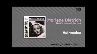 Marlene Dietrich - Hot voodoo