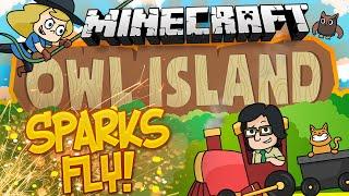 Minecraft: Owl Island #5 - Sparks Fly