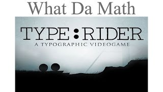 Type Rider - review - GAMES IN EDUCATION (English and History)