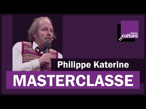 La Masterclasse de Philippe Katerine