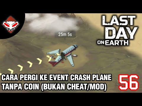 Last Day on Earth - (56) Cara Pergi ke Event Crashed Plane Tanpa Coin