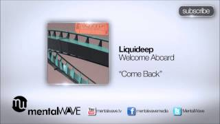 LIQUIDEEP - Come Back