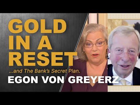 GOLD IN A RESET: Egon von Greyerz & Lynette Zang