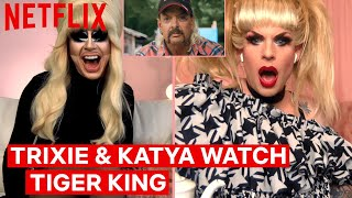 Drag Queens Trixie Mattel & Katya React to Tiger King | I Like to Watch | Netflix