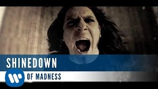 Shinedown - Sound of Madness (Official Music Video)