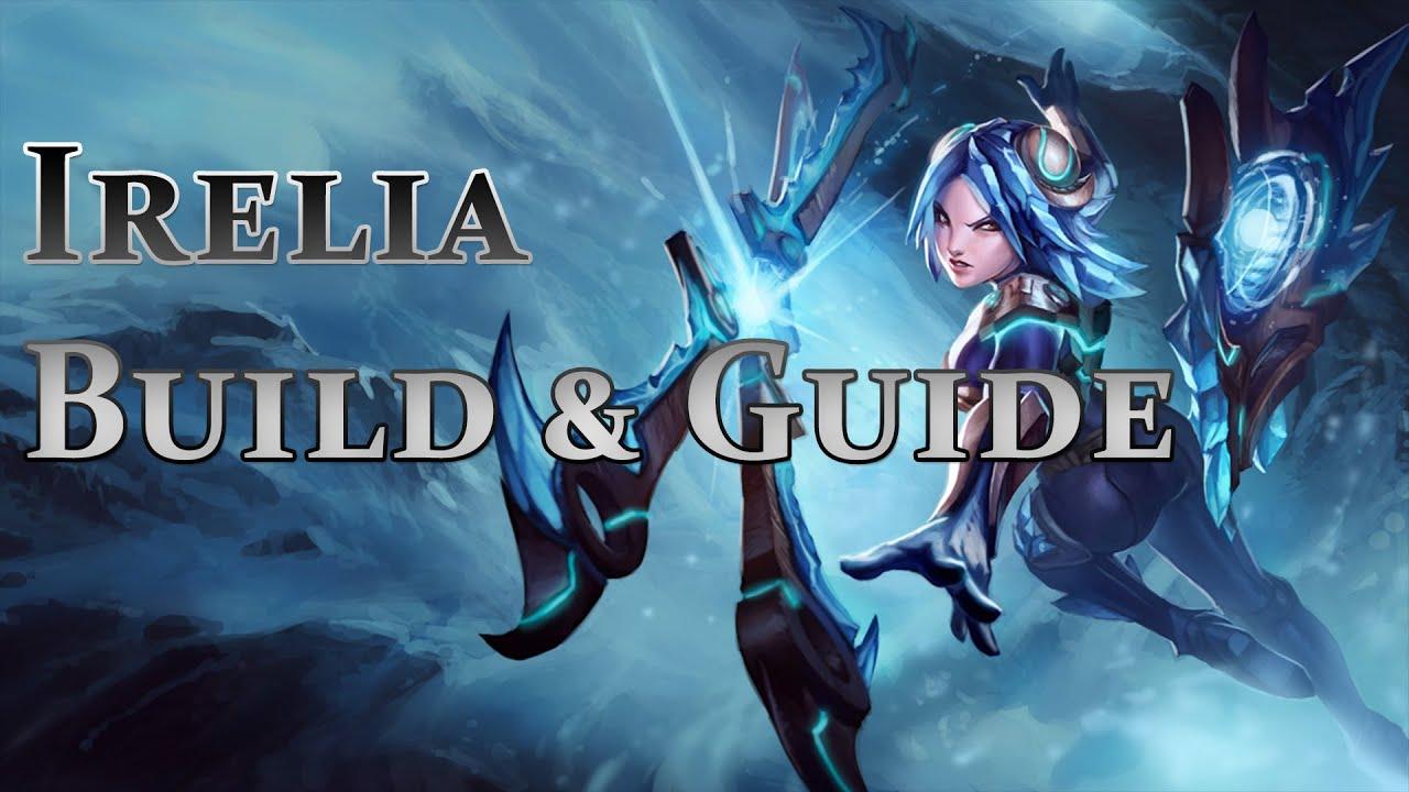 League of Legends - Diamond Irelia Build / Guide - YouTube  League of Legen...