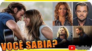 CURIOSIDADES de NASCE UMA ESTRELA - Lady Gaga Bradley Cooper Beyonce e mais - Você Sabia?