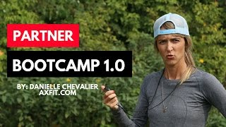 Partner Bootcamp 1.0 -  Bootcamp Workout Ideas