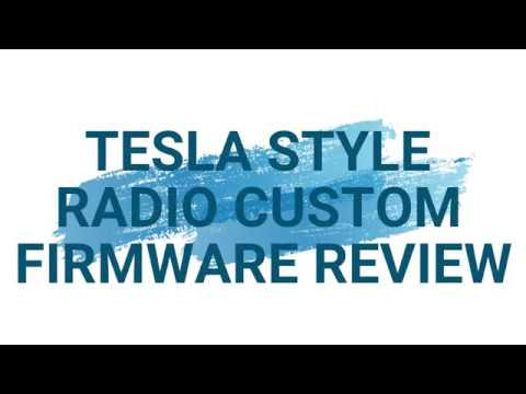 Tesla Style Radio Custom Firmware Review