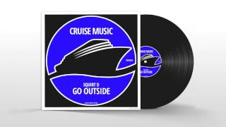 Squirt D - Go Outside (Original Mix) [CMS065]