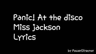 Miss Jackson - Panic! At the disco lyrics