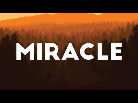 CHVRCHES  Miracle Lyrics