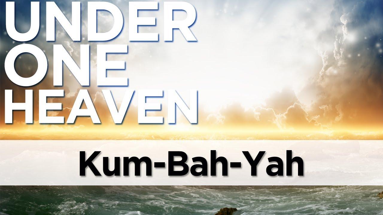 KUM-BAH-YAH