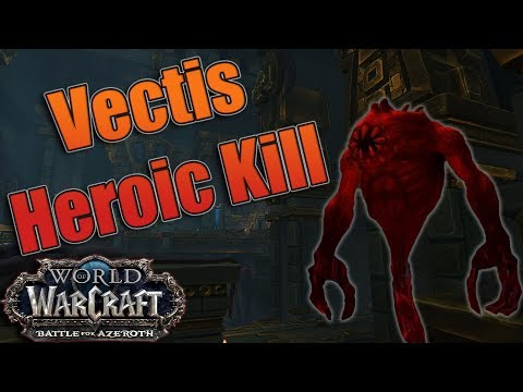 Battle for Azeroth - Heroic Uldir Vectis Kill! Affliction Warlock POV!