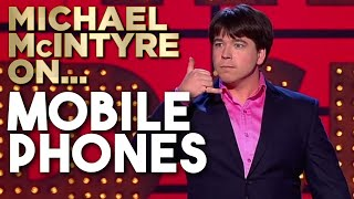Compilation Of Michael's Best Jokes About Mobile Phones | Michael McIntyre