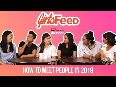 GirlsFeed S01E02 – How To Meet People In 2019