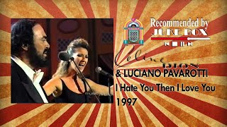 Celine Dion - I Hate You Then I Love You (with Luciano Pavarotti) 1997