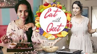 Eat with Geet | Delicious Recipe by Geet | Quick and Easy Recipe