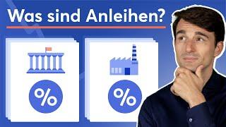 Anleihen einfach erklärt: Was sind Unternehmens- und Staatsanleihen?   Finanzlexikon