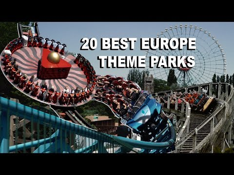 Top 20 Theme Parks in Europe (2019)