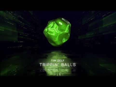 TimZelf / Trippin' Balls